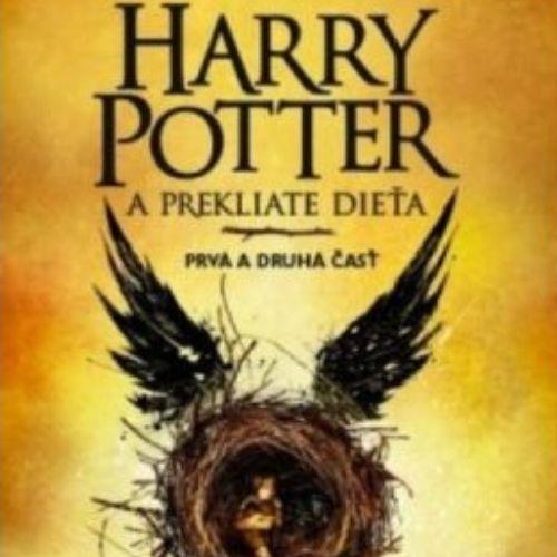 Harry Potter a Prekliate dieťa, J.K. Rowling, Jack Thorne a John Tiffany