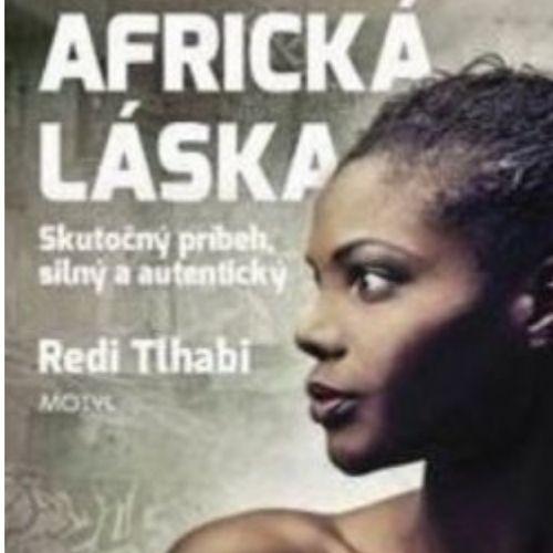 Africká láska, Redi Tlhabi