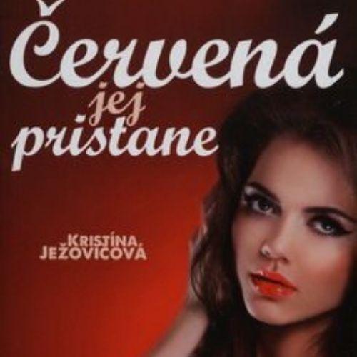 Červená jej pristane, Kristína Ježovičová