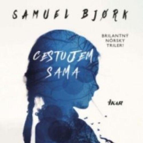 Cestujem sama, Samuel Bjork