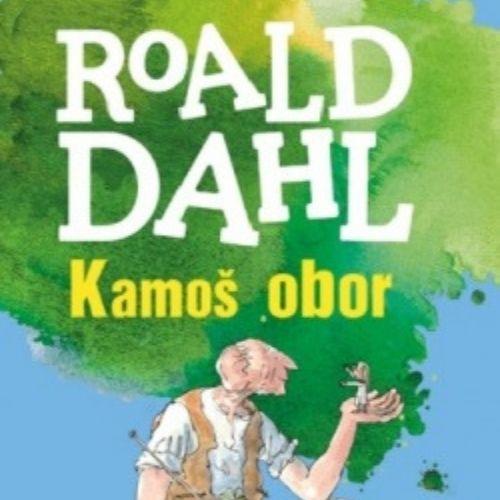 Kamoš obor, Roald Dahl