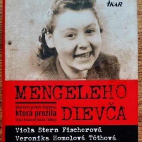 Mengeleho dievča, Viola Stern Fischerová & Veronika Homolová Tóthová