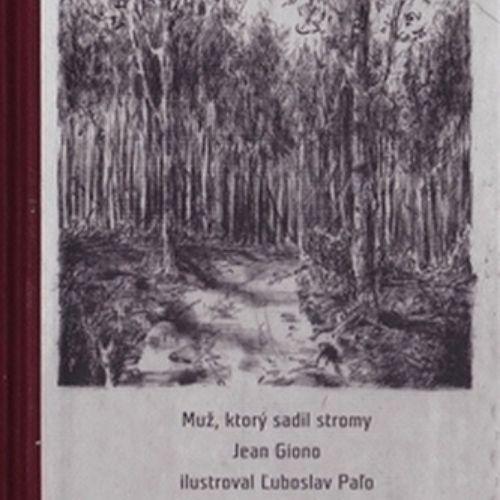Muž, ktorý sadil stromy, Jean Giono