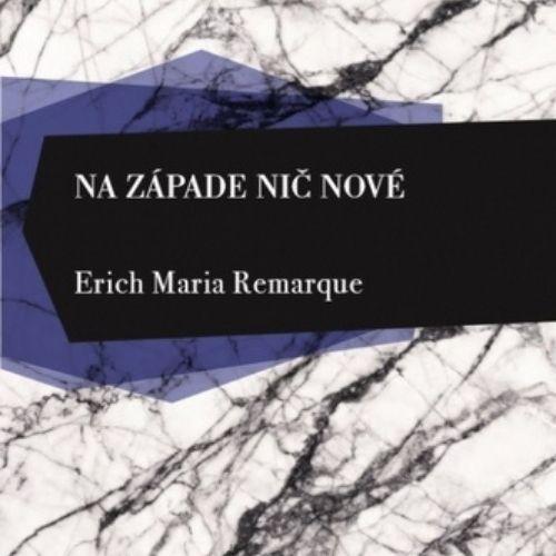 Na západe nič nové, Erich Maria Remarque