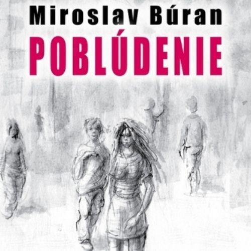 Poblúdenie, Miroslav Búran