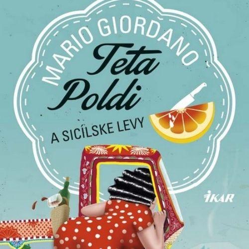Teta Poldi a sicílske levy, Mario Giordano