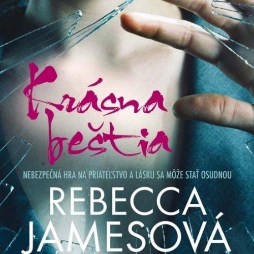 Krásna beštia, Rebecca Jamesová
