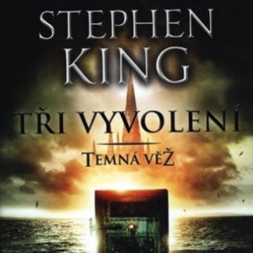 Tři vyvolení, Stephen King