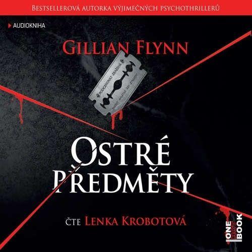 Ostré předměty, Gillian Flynnová